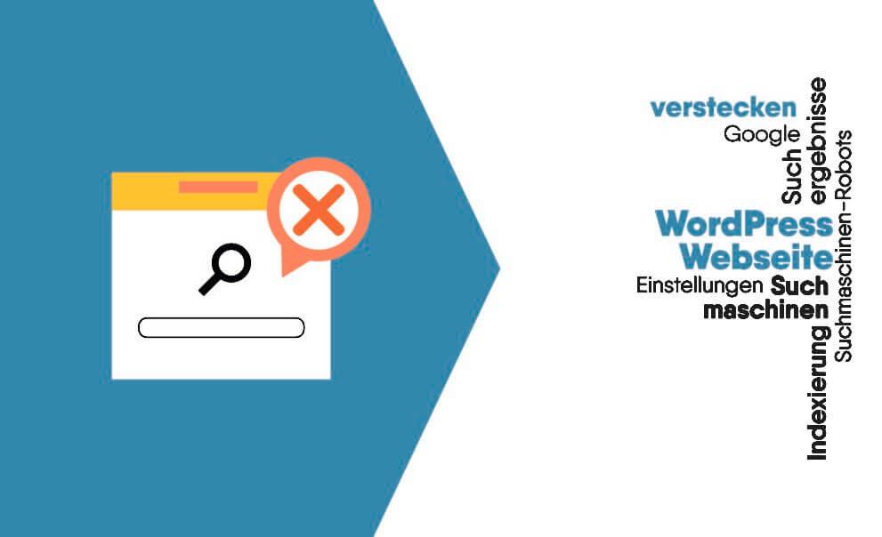 Wie Sie WordPress noindex Webseite vor Suchmaschinen ausblenden