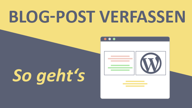 Wordpress Blog Post verfassen