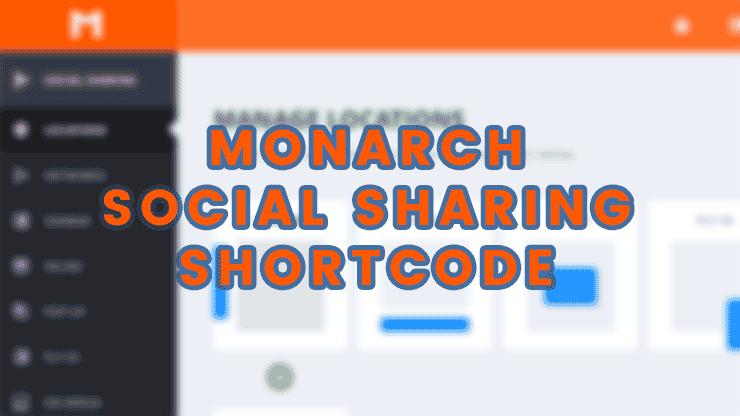 Monarch Social Sharing Shortcode erstellen