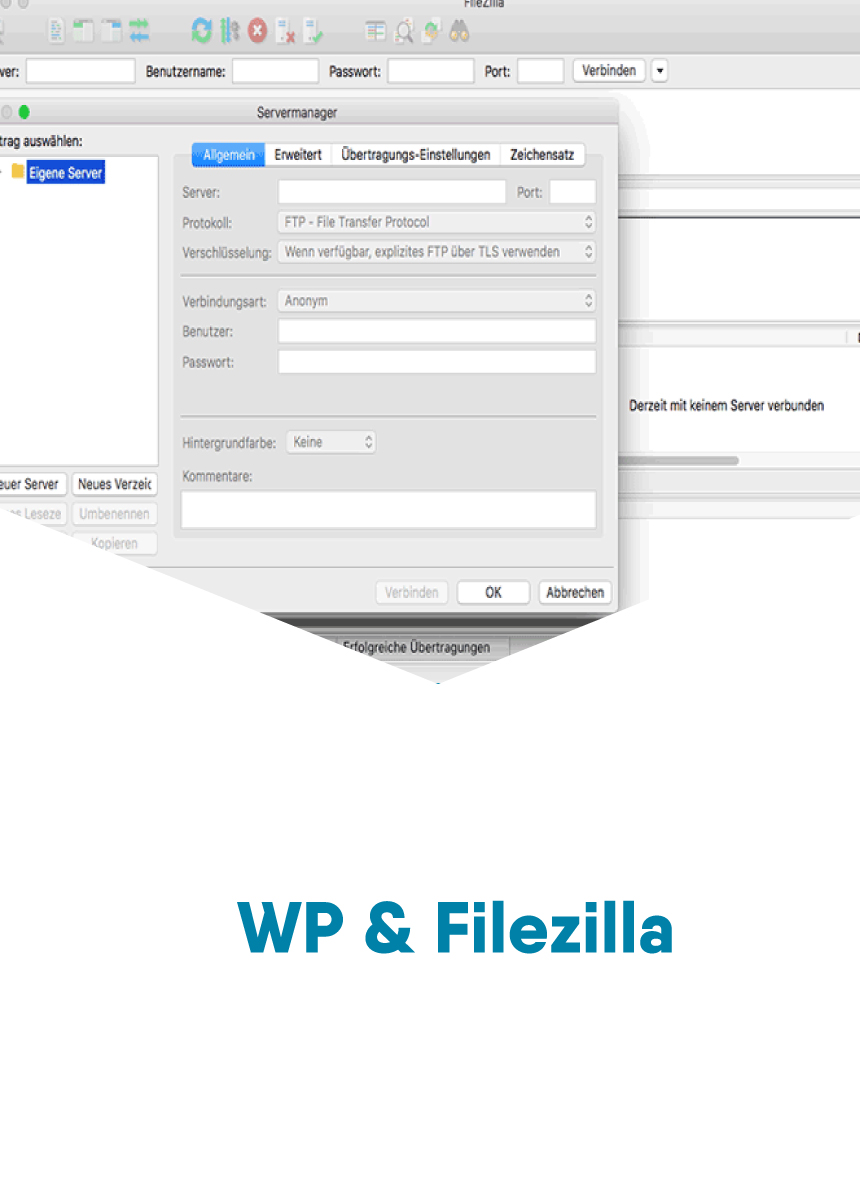Wordpress Filezilla als FTP Client